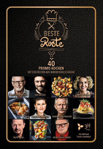 Beste Reste Kochbuch mit 40 Promis